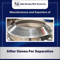 Sifter Sieves for Separation