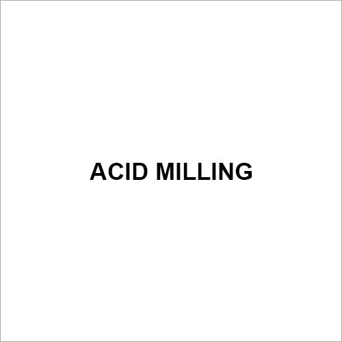 Acid Milling
