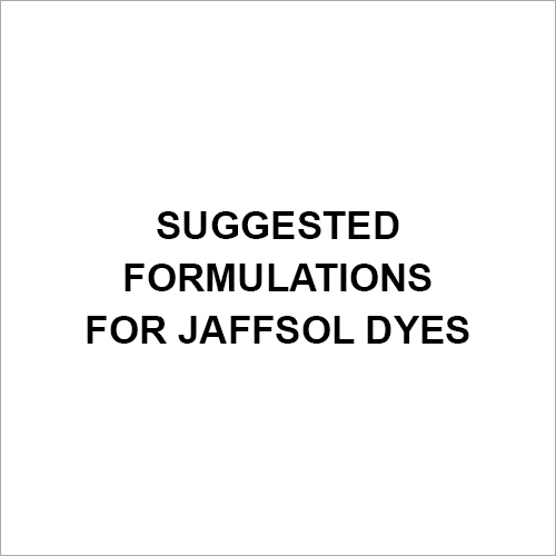 Suggested Formulations For Jaffsol Dyes