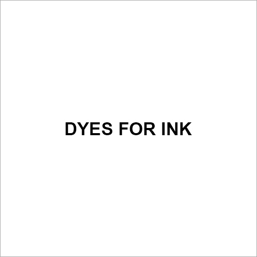 Dyes For Ink