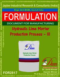 Hydraulic Lime Mortar Production Process – III