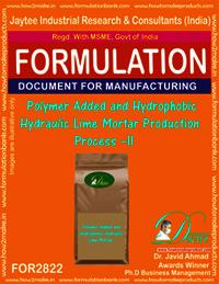 Polymer Added & Hydrophobic Hydraulic Lime Mortar Production-II