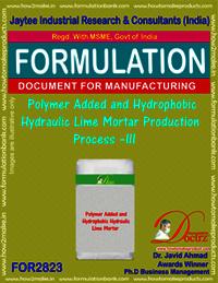 Polymer Added & Hydrophobic Hydraulic Lime Mortar Production-III
