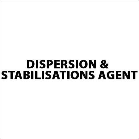 Dispersion & Stabilisations Agent