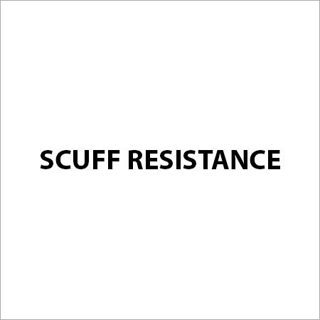 Scuff Resistance