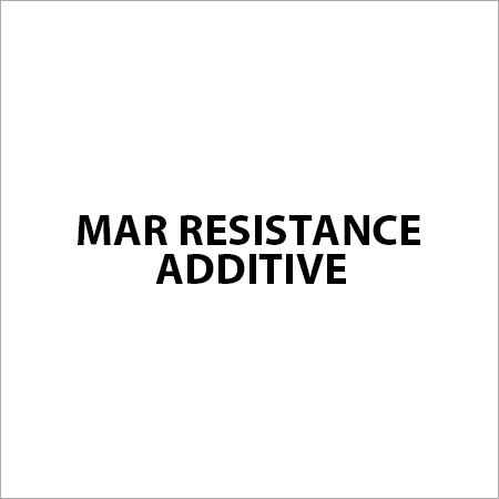 Mar Resistance Additive
