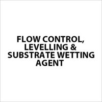 Flow Control, Levelling & Substrate Wetting Agent