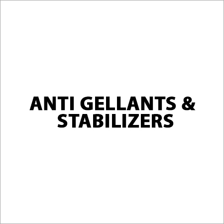 Anti Gellants & Stabilizers