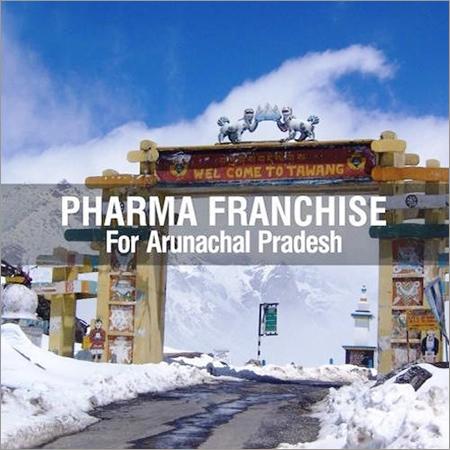 Pharma Franchise For Arunachal Pradesh