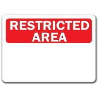 Restricted Area Signage