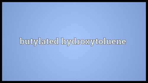 Butylated Hydroxytoluene