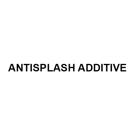 ANTISPLASH ADDITIVE