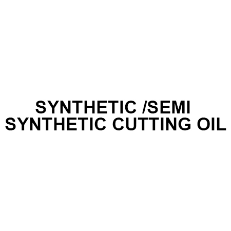 SYNTHETIC SEMI SYNTHETIC CUTTING OIL