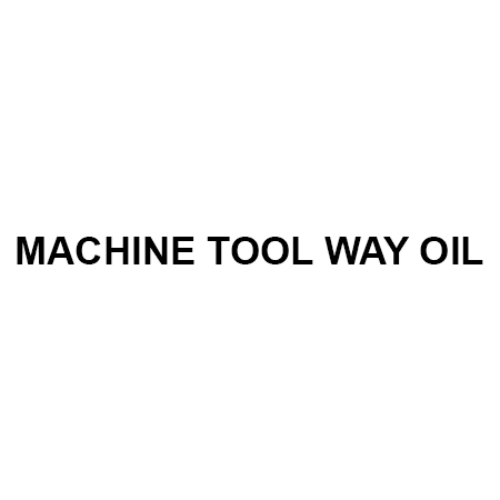 MACHINE TOOL WAY OIL