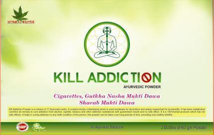 Kill Addiction Ayurvedic Power