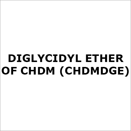 Diglycidyl Ether of CHDM (CHDMDGE)