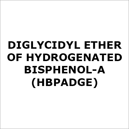 Diglycidyl Ether of hydrogenated Bisphenol-A (HBPADGE)
