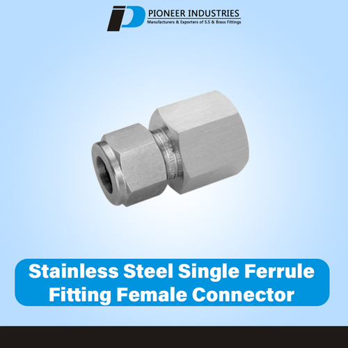 Stainless Steel Single Ferrule Fitting Female Connector