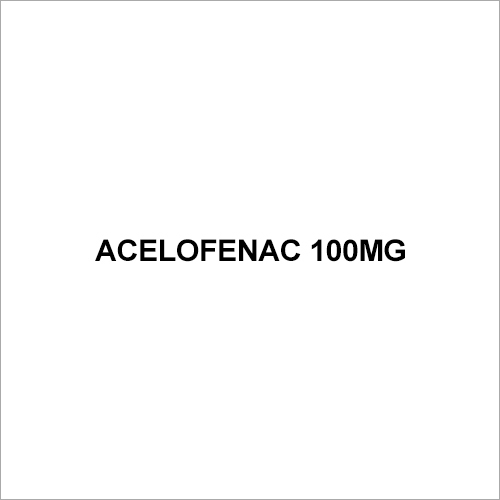 100mg Acelofenac Tablet