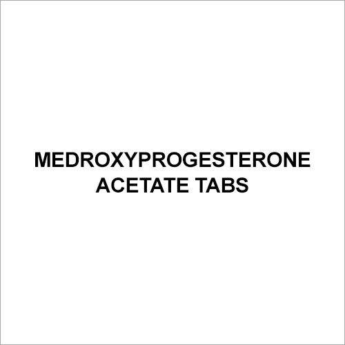 Medroxyprogesterone Acetate Tabs