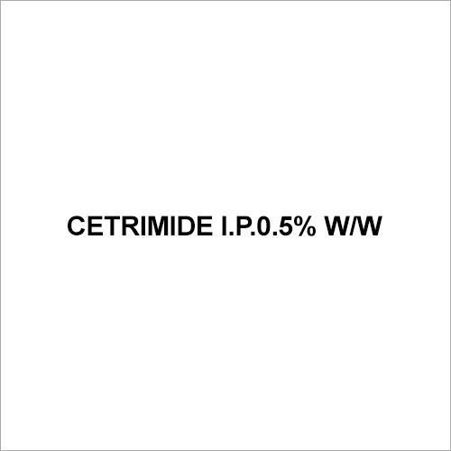 Cetrimide I.P.0.5% w-w