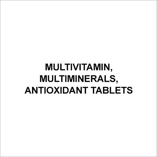 Multivitamin, Multiminerals, Antioxidant Tablets