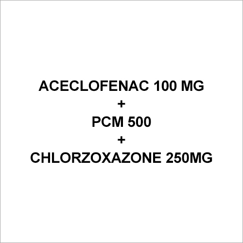 Aceclofenac 100 mg+PCM 500+Chlorzoxazone 250mg