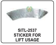 https://cpimg.tistatic.com/04890696/b/4/Sticker-For-Lift-Usage.jpg