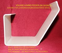 SQUARE JUMBO FEEDER 90 DEGREE