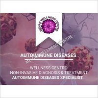 Auto Immune Diseases - Diagnosis & Treatment