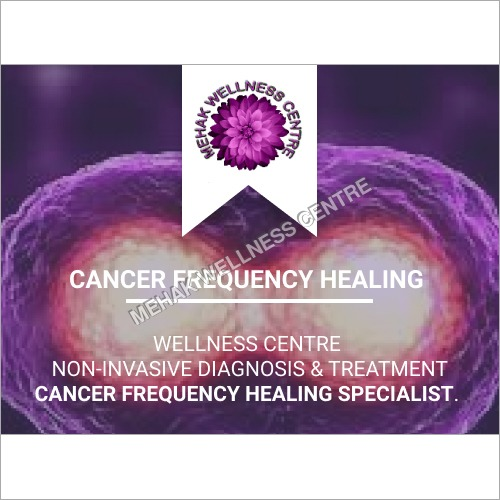 Cancer Frequency Healing Treatment