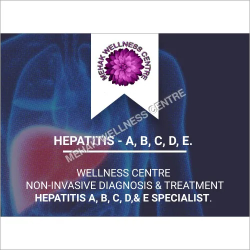 Hepatitis A, B, C, D & E Non Invasive Diagnosis & Treatment