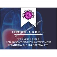 Hepatitis A, B, C, D & E - NON INVASIVE Diagnosis & Treatment