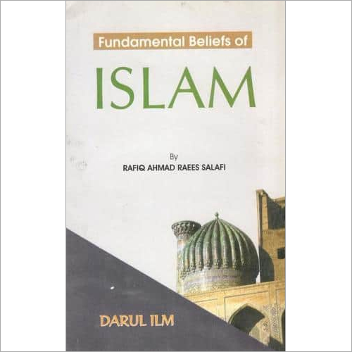 Fundamental Beliefs of Islam