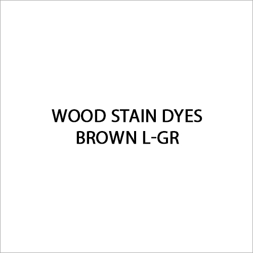 Brown L-GR Wood Stain Dyes