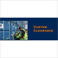 Custom Clearance For Import