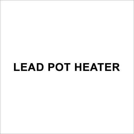 Lead Pot Heater