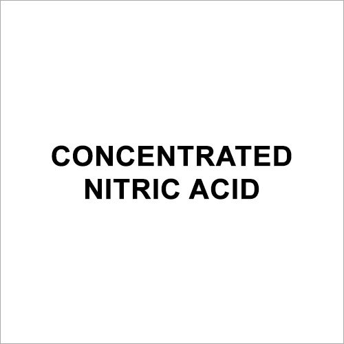 Concentrated Nitric Acid