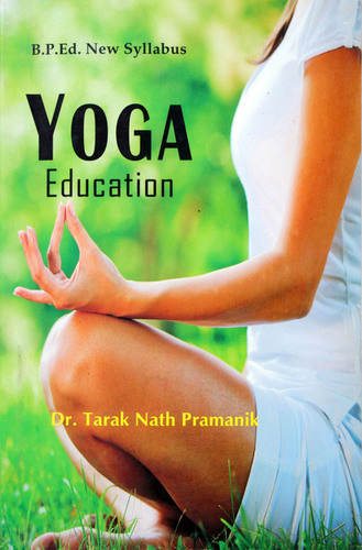 Yoga Education (B.P.Ed. New Syllabus) - 2019