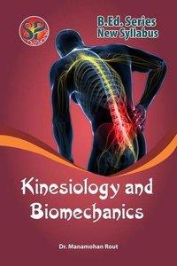 Kinesiology and Biomechanics (B.P.Ed. New Syllabus) - 2019