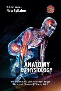 Anatomy and Physiology (B.P.Ed. New Syllabus)