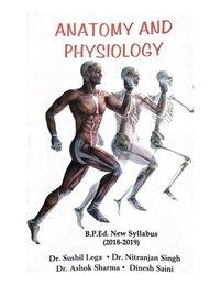 Anatomy and Physiology (B.P.Ed. New Syllabus) - Hindi