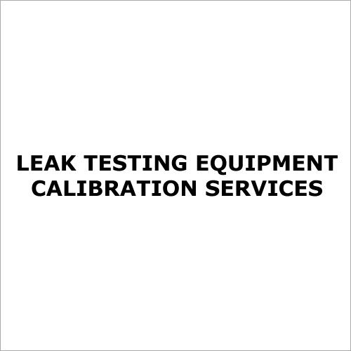 Leak Testing Equipment Calibration Services