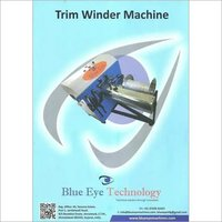 BLUE EYE Trim winder Machine