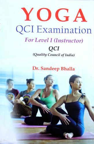 Yoga QCI Examination For Level I (Instructor) / Quality Council of India Examination Book