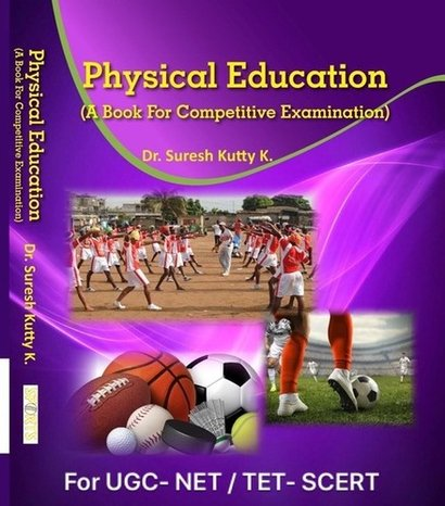 Offset Paper Physical Education (A Book For Competitive Examination For U.G.C.- Net / Scert - T.Et.)