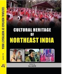 CULTURAL HERITAGE OF NORTH EAST INDIA