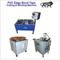 PVC Edge Bend Tape Cutting & Winding Machine