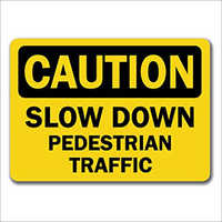 Pedestrian Traffic Signage