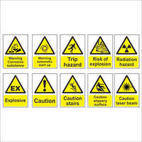 Mandatory Caution Signages